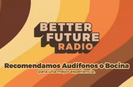 Better future radio: difusión musical alternativa
