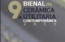 9a. Bienal de cerámica utilitaria contemporánea 2019
