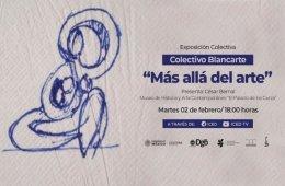 """Colectivo Blancarte. """"Más allá del arte"""" con Cesar ..."""