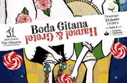 Hansel y Gretel Boda Gitana