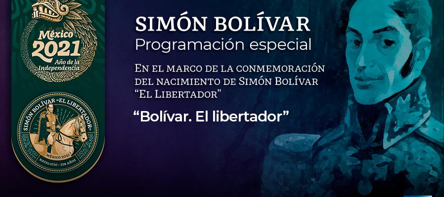Bolívar, el libertador