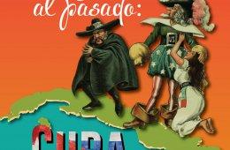 Un viaje al pasado: Cuba