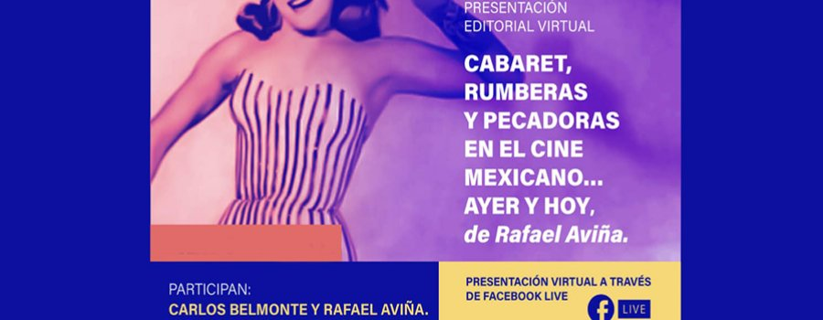 Cabaret, rumberas y pecadoras en el Cine Mexicano… ayer y hoy