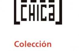 Presentación de la colección de Caja Chica: Te vas a mo...