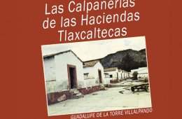 Workers Homes in the Haciendas of Tlaxcala