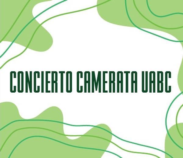 Concierto Camerata Universidad Autónoma de Baja California