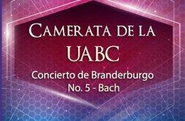 Camerata de la UABC. Concierto de Branderburgo No. 5 Bach