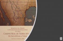 Camino Real de Tierra Afuera de Zacatecas a Texas