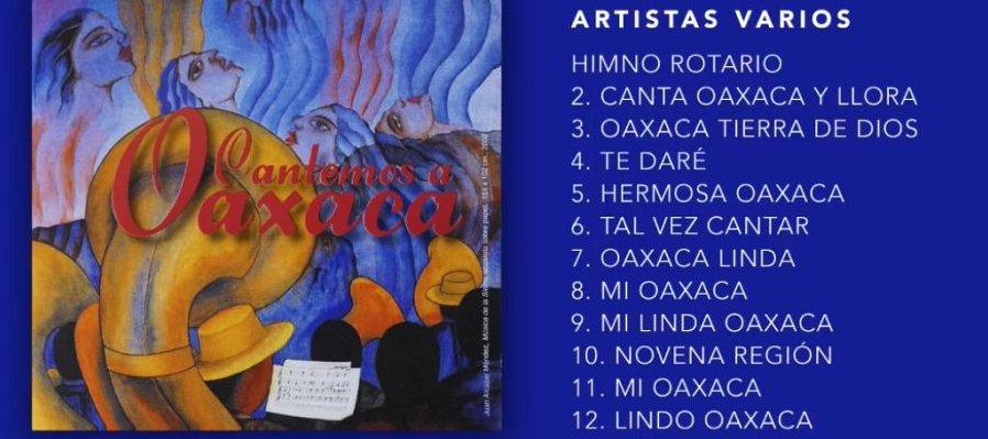 Cantemos a Oaxaca