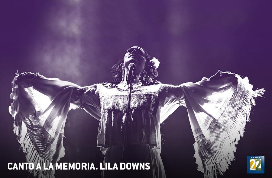 Canto a la memoria. Lila Downs