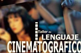 Taller de Lenguaje Cinematográfico y Producción de vide...