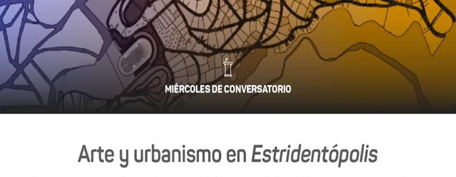 Arte y urbanismo en Estridentópolis