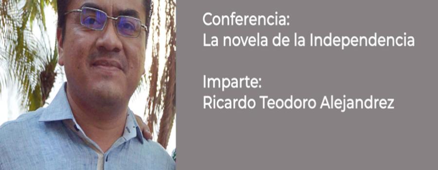 Conferencia: La novela de la Independencia