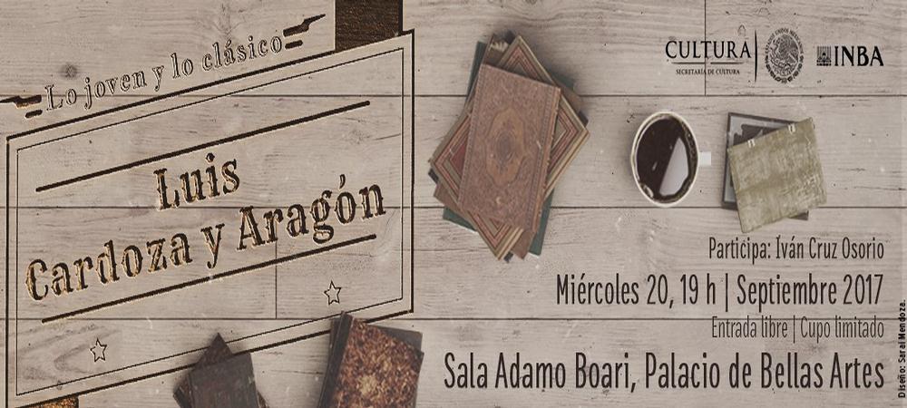 Lo joven y lo clásico: Luis Cardoza y Aragón.