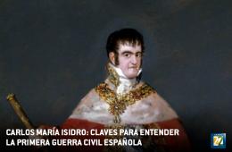 Carlos María Isidro: Claves para entender la Primera Gue...