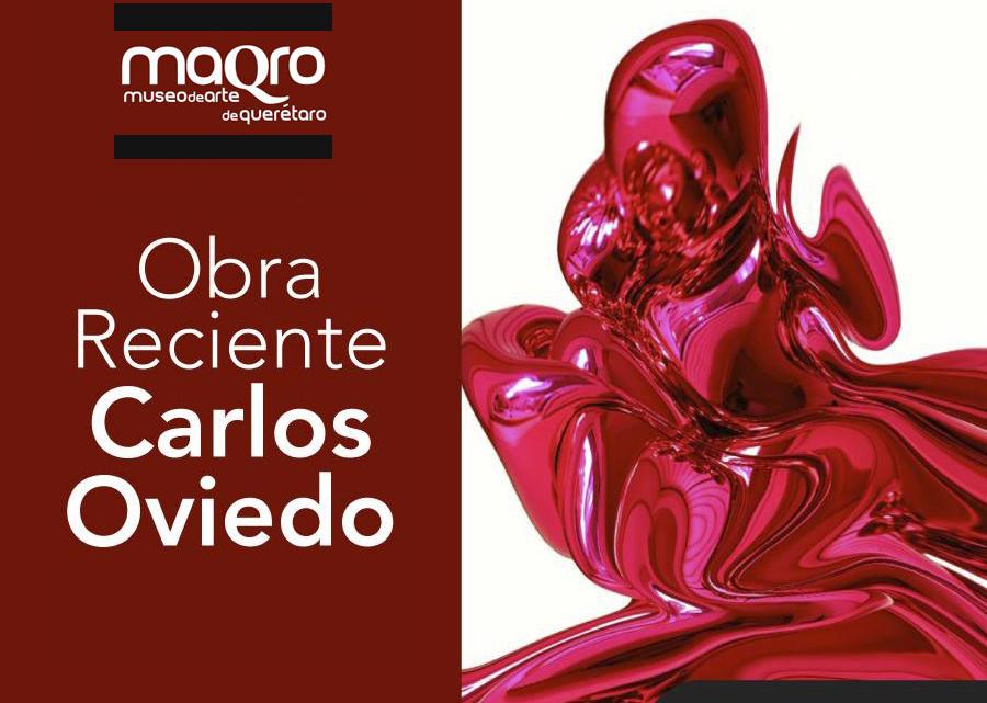 Obra Reciente de Carlos Oviedo