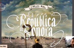 La República de Sonora de Carlos Mal. Segunda parte