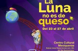 Campamento Lunar y recorrido por el Centro Cultural Mexiq...