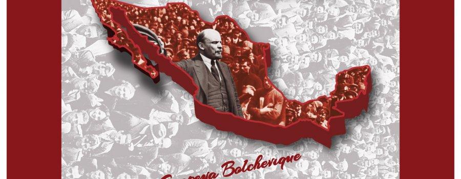 Hice y deshice. La epopeya bolchevique en México