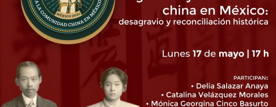 Migración y comunidad China en México: Desagravio y reconciliación histórica.