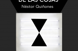 The Meassure of Things. Exhibition by Néstor Quiñones