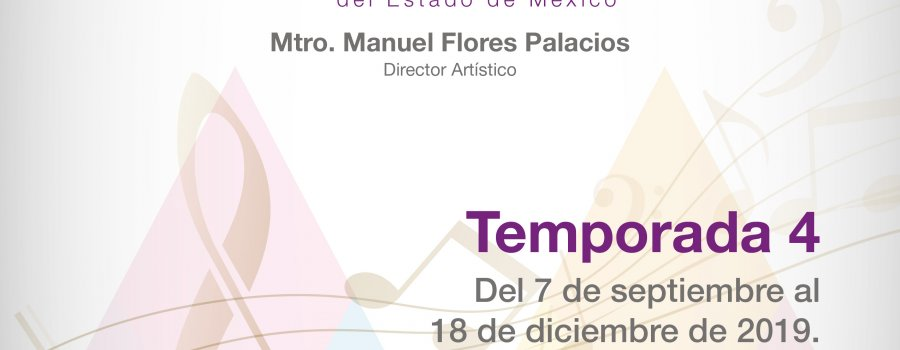 Temporada 4. Coro Polifónico del Estado de México