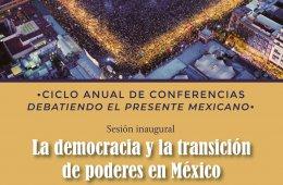 Ciclo de anual de conferencias debatiendo el presente mex...