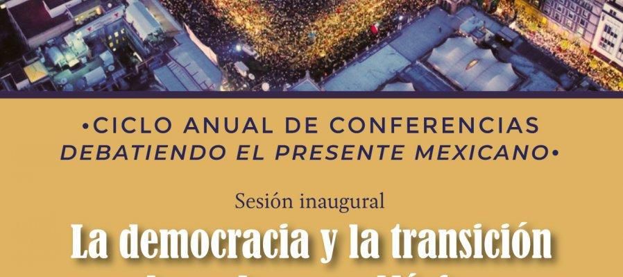 Ciclo de anual de conferencias debatiendo el presente mexicano