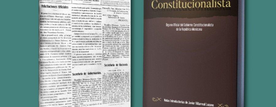 El constitucionalista. Órgano oficial del Gobierno Constitucionalista de la República Mexicana