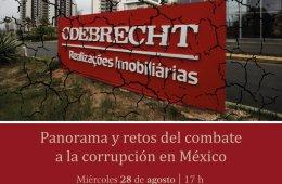 Panorama y retos del combate a la corrupción en México