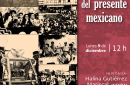 Seminario. La historia del presente mexicano