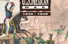 La guerra entre México y Estados Unidos 1846-1848