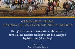 Annual Seminar. History of the Revolutions of Mexico