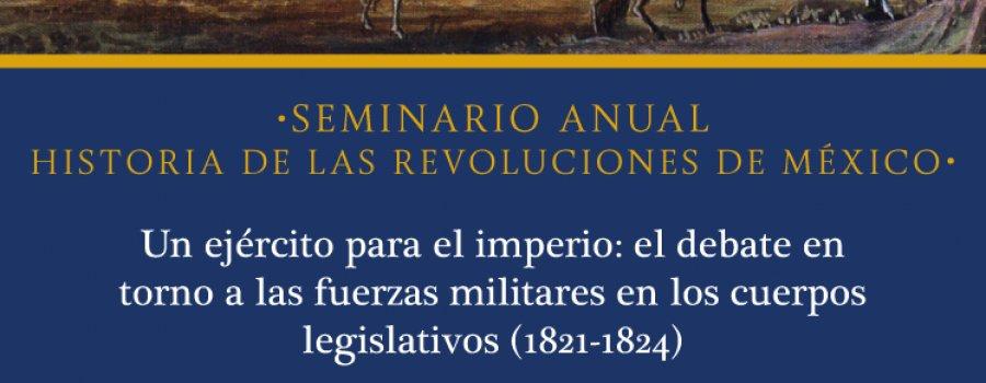 Seminario Anual. Historia de las revoluciones de México