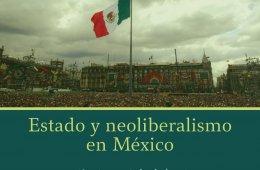 Estado y neoliberalismo en México