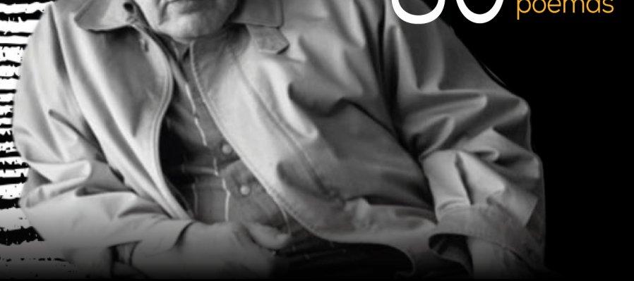 Jose Emilio Pachecho 80 Years, 80 Poems