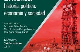 El petróleo en México: historia, política, economía y...