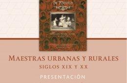 Maestras urbanas y rurales. Siglos XIX y XX