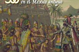 500 años: españoles e indígenas en el México antiguo