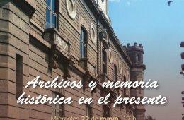 Archivos y memoria histórica en el presente