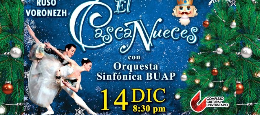 The Nutcracker Featuring the Russian Ballet Voronezh and BUAP Symphony Orchestra