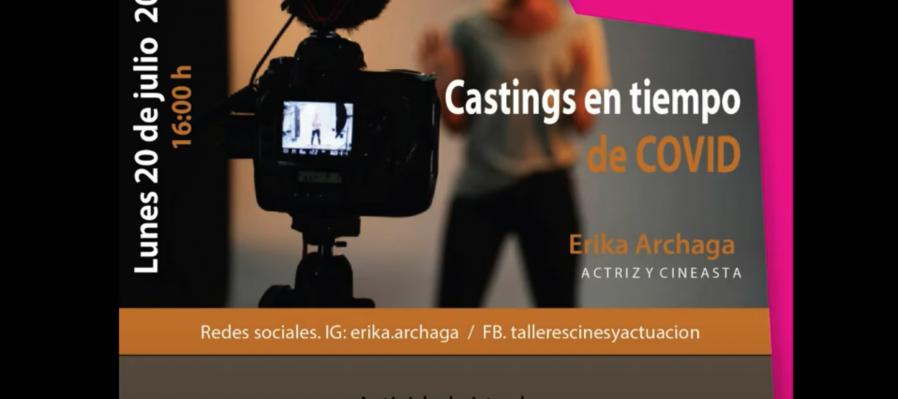 Casting en tiempo de COVID Erika Archaga