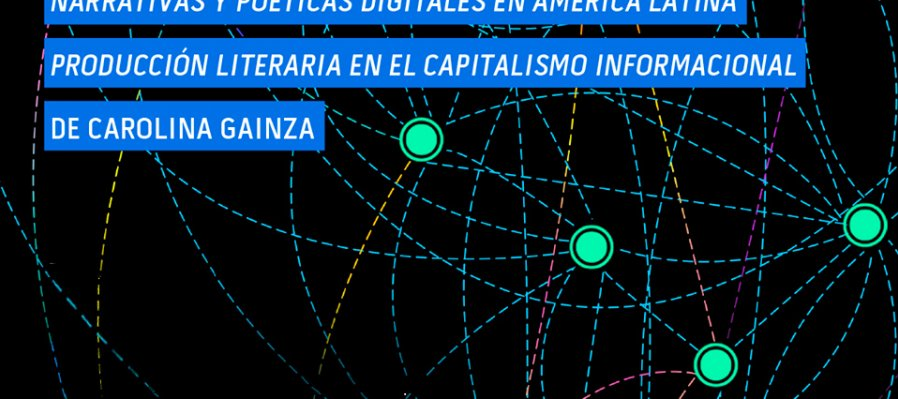 Narrativas y poéticas digitales en América Latina