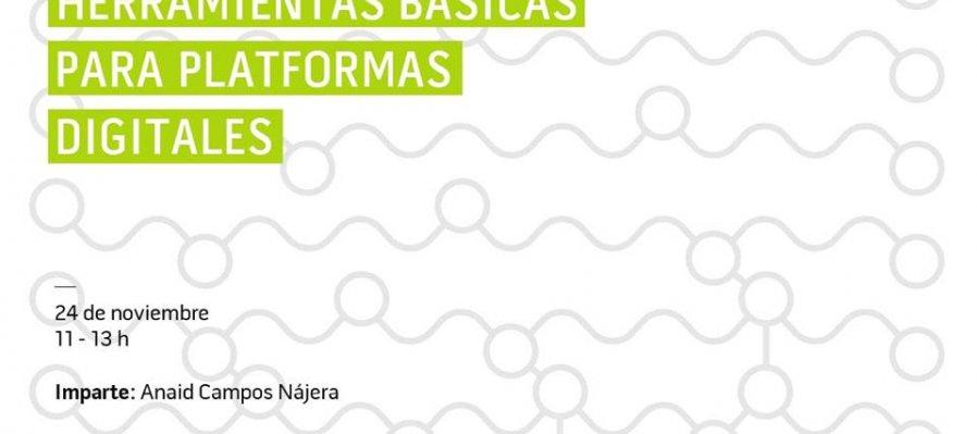 Herramientas básicas para plataformas digitales –  Noviembre