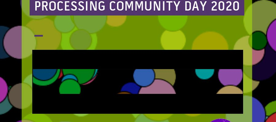 Processing Community Day 2020