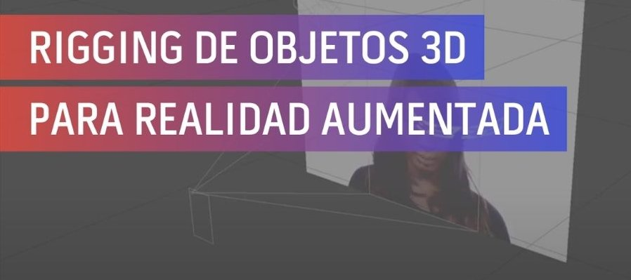 Shirobeta - Rigging de objetos 3D para realidad aumentada por Luis Rodríguez