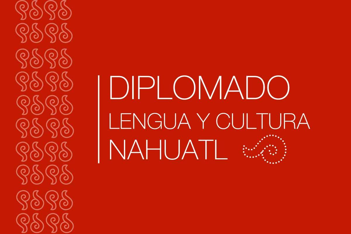 Diplomado de Lengua y Cultura Náhuatl