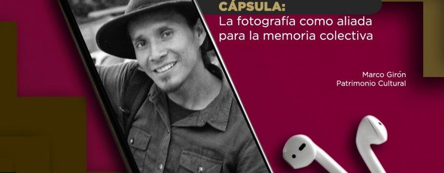 La fotografía como aliada para la memoria colectiva