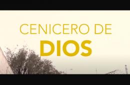 Cenicero de Dios, cortometraje