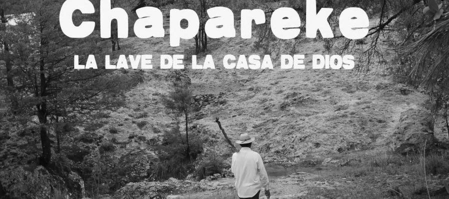 Chapareke, la llave de la casa de dios